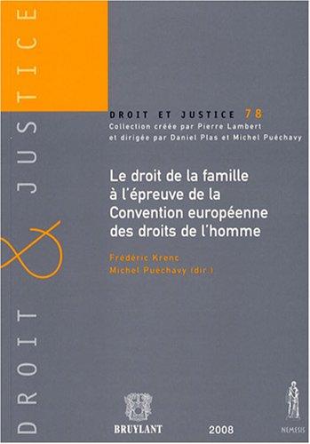 le droit de la famille à l'épreuve de la Convention européenne des droits...