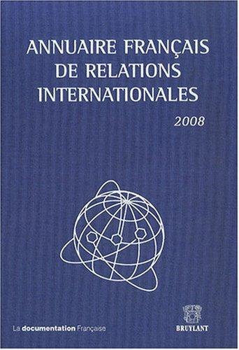 Annuaire Francais de Relations Internationales 2008: Serge Sur