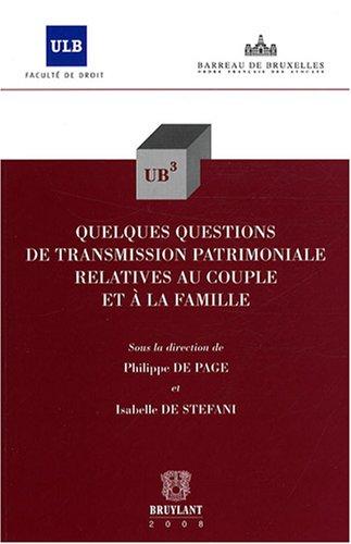 quelques questions de transmission patrimoniale relatives au couple et à la famille: ...