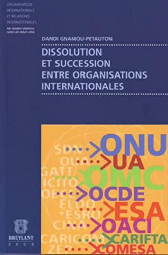 9782802725657: Dissolution et succession entre organisations internationales