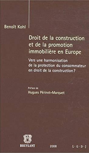 droit de la construction et de la promotion immobilière en Europe: Beno�t Kohl