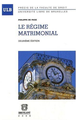 le régime matrimonial (édition 2008): Philippe De Page