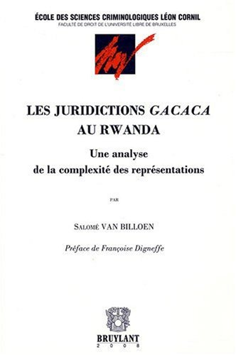 """""""les juridictions Gacaca au Rwanda ; une analyse de la complexité des repré..."""