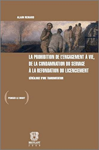 """""""la prohibition de l'engagement à vie, de la condamnation du servage à la ..."""
