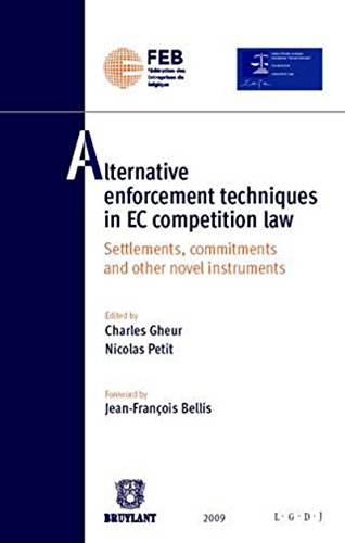 9782802726883: Alternative Enforcement Techniques in EC Competition Law: Settlements, Commitments and Other Novel Instruments