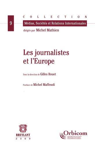 Les journalistes et l'Europe (French Edition): Michel Maffesoli
