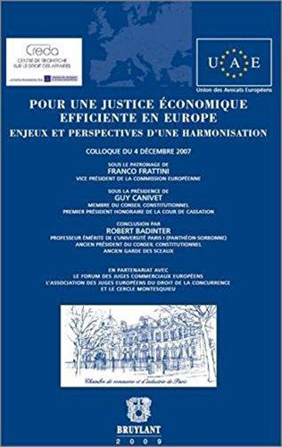 Pour une justice économique efficiente en Europe : Enjeux et perspectives d'une ...