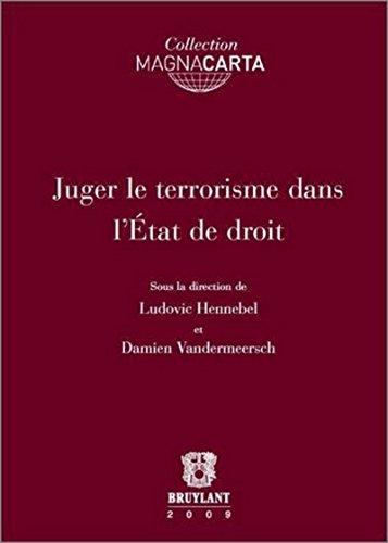 Juger le terrorisme dans l'etat de droit