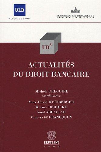 actualités du droit bancaire t.20: Amal Abdallah, Marc-David Weinberger, Mich�le Gr�goire, ...