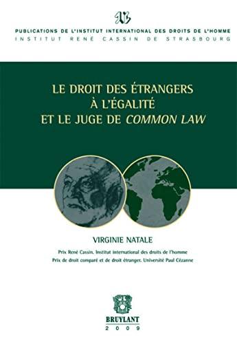 droit des étrangers à l'égalité et le juge de common law: Virginie...