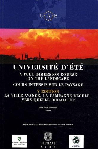 """""""université d'été ; cours intensif sur le paysage ; la ville avance,..."""