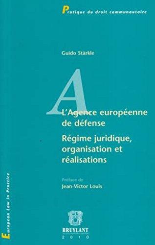 """""""l'agence européenne de défense ; régime juridique, organisation et ..."""