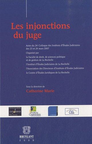 les injonctions du juge: Agathe Van Lang, Catherine Marie, Mich�le Couffin