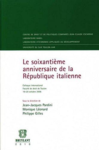 le soixantième anniversaire de la République italienne: Jean-Jacques Pardini, Monique...