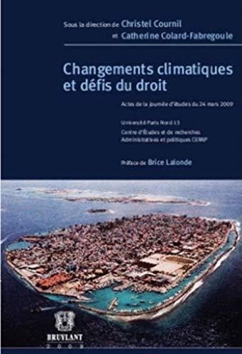 changement climatiques et défis du droit: Christel ; Colard-Fabregoule, Catherine