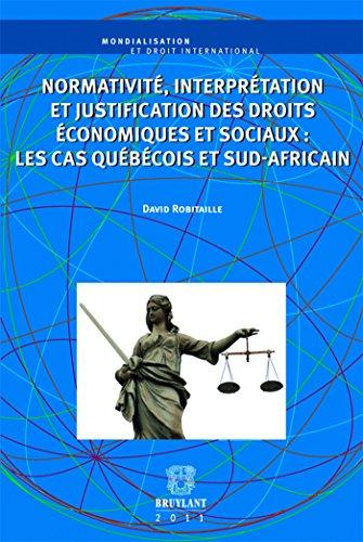"""""""normativité, interprétation et justification des droits économiques et ..."""
