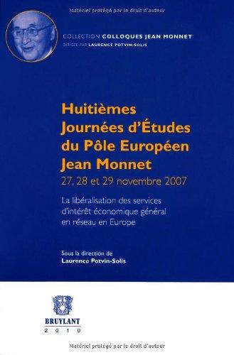 """""""huitièmes journées d'études du pôle européen Jean ..."""