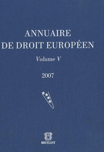 annuaire de droit européen 2007 t.5
