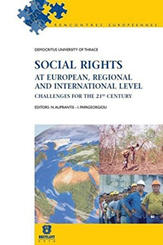 Social Rights at European, Regional and International Level: Challenges for the XXIst Century (...