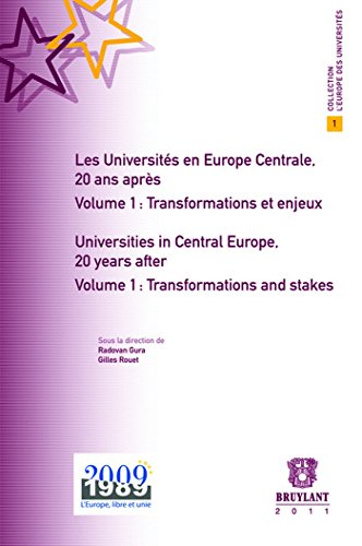 Les Universites En Europe Centrale, 20 Ans Apres / Universities in Central Europe, 20 Years ...