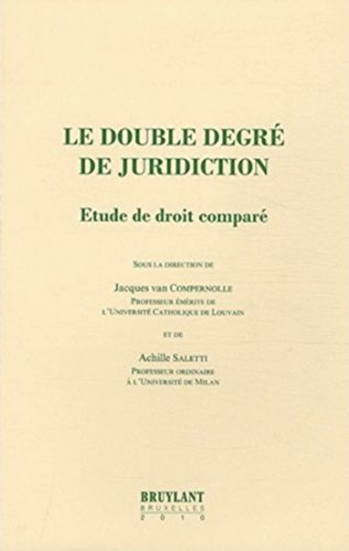 """""""le double degré de juridiction ; étude de droit comparé"""": Achille ..."""