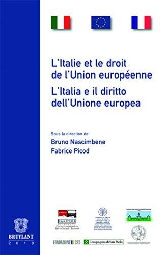 l'Italie et le droit de l'Union européenne: Bruno Nascimbene, Fabrice Picod