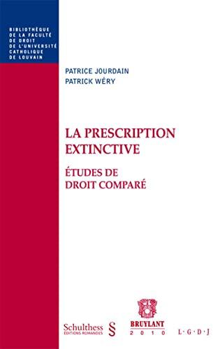 """""""la prescription extinctive ; études de droit comparé"""": Patrice Jourdain, ..."""