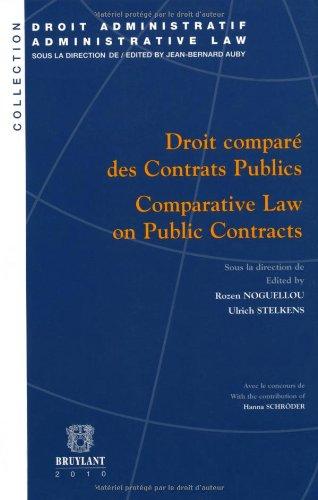 Droit Compare des Contrats Publics / Comparative: Rozen Noguellou