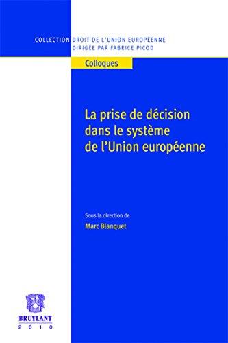 La prise de décision dans le système de l'Union européenne: Marc Blanquet