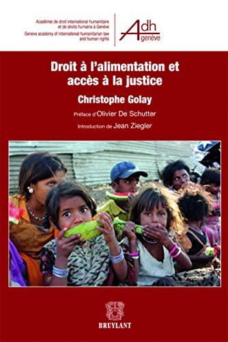 droit à l'alimentation et accès a la justice: Christophe Golay