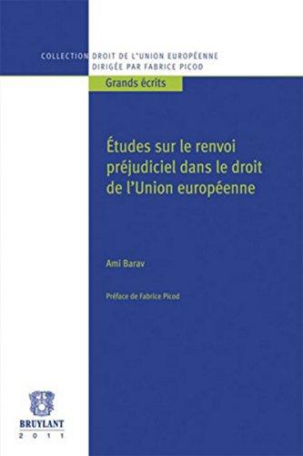 9782802730767: Etudes sur le renvoi pr�judiciel dans le droit de l'Union europ�enne