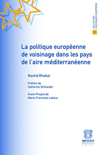la politique européenne de voisinage dans les pays de l'aire méditerrané...