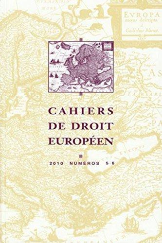 cahiers de droit européen 2010
