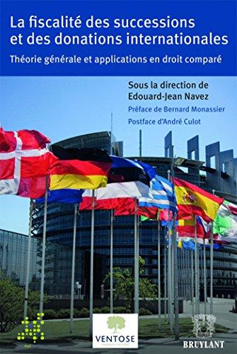 fiscalité des successions et des donations internationales ; théorie gén&...