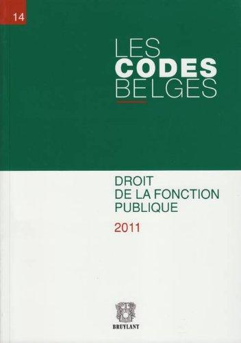 les codes belges t.14- droit de la fonction publique 2011-2 volumes: Robert Andersen