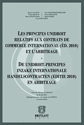 les principes Unidroit relatifs aux contrats de commerce international (édition 2010) et l&#...