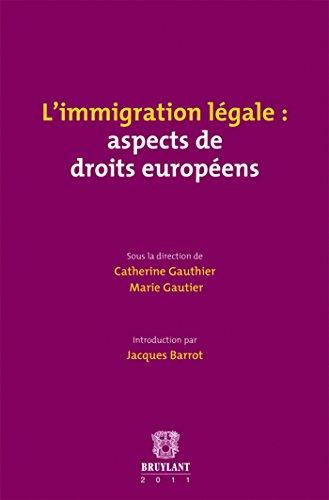IMMIGRATION LEGALE -L- EDITION 2011: GAUTHIER GAUTIER