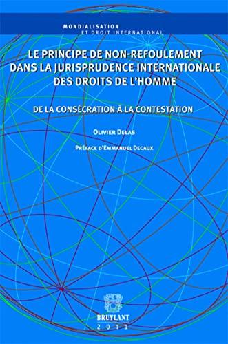 PRINCIPE DE NON REFOULEMENT DANS LA JURI: DELAS OLIVIER ED 11