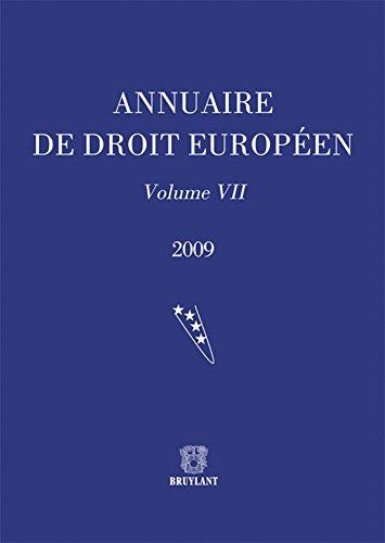 Annuaire de droit européen : Volume 7: Claude Blumann, Fabrice Picod, Hélène Gaudin, Joël ...