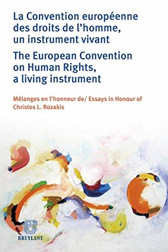 la convention européenne des droits de l'homme, un instrument vivant ; mélanges ...