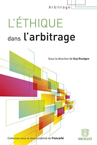 l'ethique dans l'arbitrage: Guy Keutgen