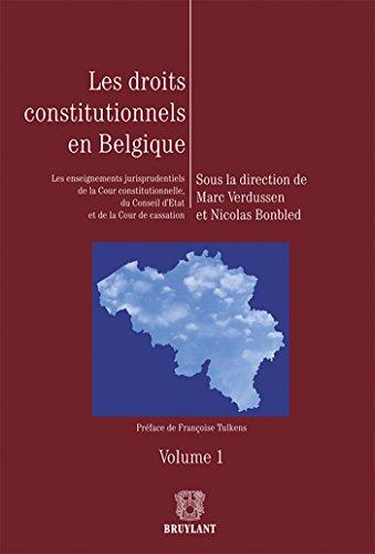 9782802735199: Les droits constitutionnels en Belgique : Les enseignements jurisprudentiels de la Cour constitutionnelle, du Conseil d'Etat et de la Cour de cassation. 2 volumes