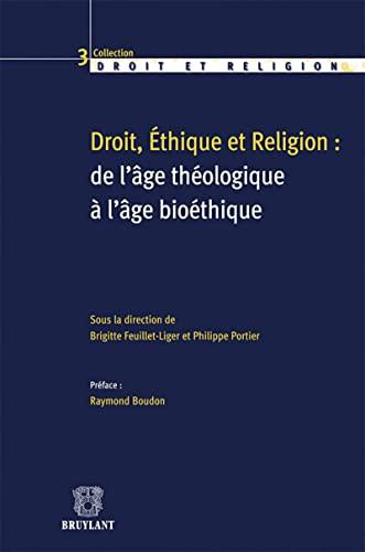 Droit, éthique et religion : de l'âge théologique &...
