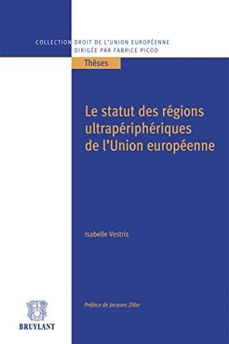 Le statut des régions ultrapériphériques de l'Union ...