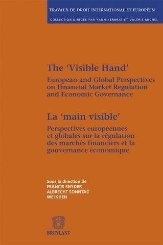 "La ""Main Visible"" / The ""Visible Hand"": Perspectives Europeennes et ..."