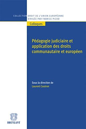 PEDAGOGIE JUDICIAIRE ET APPLICATION DES: COUTRON ED 2012