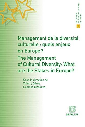 Management de la diversité culturelle : quels enjeux en Europe ?: Ludmila Meskova, ...