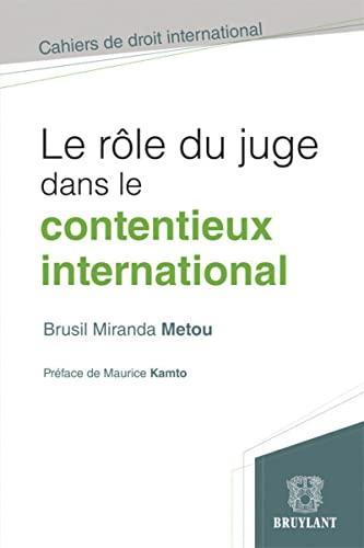 ROLE DU JUGE DANS LE CONTENTIEUX INTERNA: METOU KAMTO ED 2012