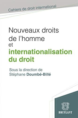 NOUVEAUX DROITS DE L HOMME ET INTERNATIO: DOUMBE BILLE ED 2012