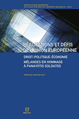 Realisations et defis de l'Union europeenne (French Edition): Christian Philip